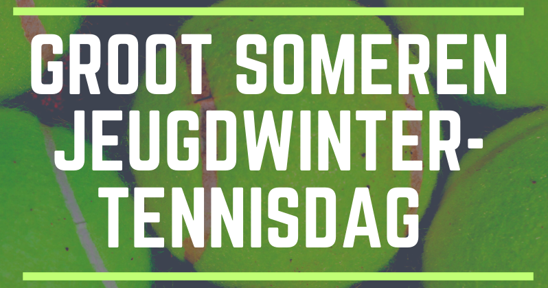 Groot Someren Jeugd Winter Tennisdag